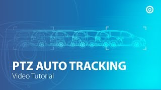 Download PTZ Camera Auto Tracking Tutorial Video