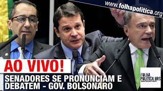 Download AO VIVO: SENADORES SE PRONUNCIAM E DEBATEM - GOVERNO BOLSONARO, AMAZÔNIA, MORO, GUEDES Video