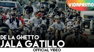 Download De La Ghetto - Jala Gatillo Video