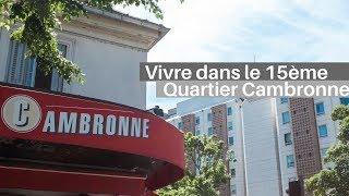 Download Vivre dans le 15ème | Présentation du quartier Cambronne Garibaldi Video