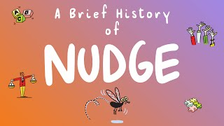 Download A Brief History of Nudge ㅡ Learn the power of nudge to win at behavioral change Video