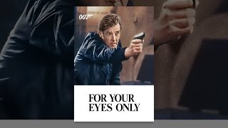 Download For Your Eyes Only Video