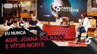 Download ″Eu Nunca″ com Agir, Joana Solnado e Vitor Norte | 5 Para a Meia-Noite | RTP Video
