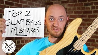 Download Top 2 Slap Bass MISTAKES Video