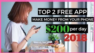 Download TOP 2 FREE APPS TO MAKE MONEY FROM YOUR PHONE - $200 PER DAY 2018 Video