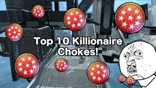 Download Top 10 Killionaire Chokes! (Ep. 1) Video