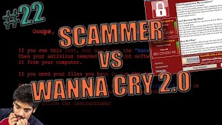 Download Scammer vs Wanna Cry 2.0 virus | scambaiting #22 Video