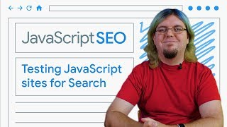 Download Testing and debugging JavaScript sites for Search - JavaScript SEO Video