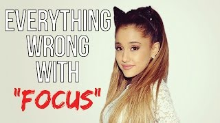 Download Everything Wrong With Ariana Grande - ″Focus″ Video