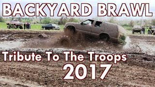 Download BACKYARD BRAWL TRIBUTE TO THE TROOPS MUD BOG 2017 Video