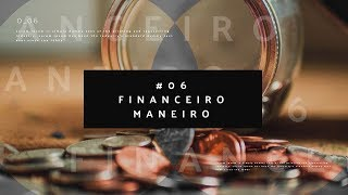 Download EuCast #06 | Financeiro Maneiro Video