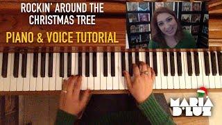 Download ″Rockin' Around the Christmas Tree″ Piano & Voice Tutorial Video