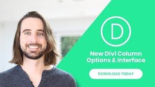 Download The New Divi Column Options & Column Editing Interface! Video