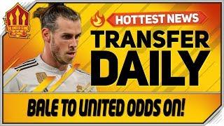 Download Gareth Bale to Man Utd Odds on! Man Utd Transfer News Video