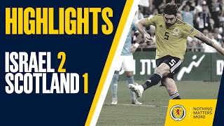 Download HIGHLIGHTS | Israel 2-1 Scotland Video