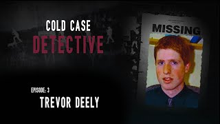 Download The Mysterious Disappearance of Trevor Deely and the Men in the Shadows... Video