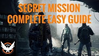 Download The Division - SECRET MISSION EASY GUIDE TO COMPLETION! Video