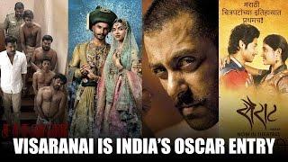 Download Visaranai is India's Oscar entry; Sairat, Bajirao Mastani, Sultan fail to make it | Bollywood News Video