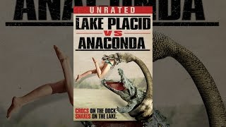 Download Lake Placid Vs. Anaconda [UR Version] Video