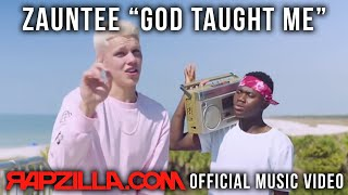 Download Zauntee - God Taught Me music video - Christian Rap Video