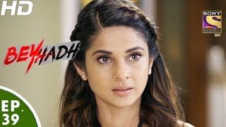 Download Beyhadh - बेहद - Episode 39 - 2nd December, 2016 Video