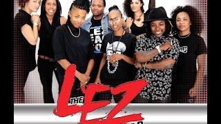 Download The LEZ Factor: Season 3 Episode 5 Video