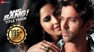 Download Bang Bang Title Track Full Video | BANG BANG | Hrithik Roshan Katrina Kaif | Vishal Shekhar Benny D Video