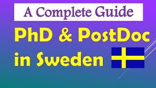 Download Guide to PhD and Postdoc in Sweden, How to apply ? Where to find open position ? Study in Sweden Video