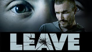 Download Leave (2011) - Full Movie Video