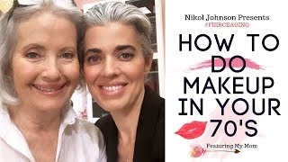 Download HOW TO DO YOUR MAKEUP IN YOUR 70'S | FEATURING MY MOM | #FIERCEAGING | Nikol Johnson Video