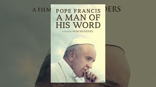 Download Pope Francis: A Man of His Word Video