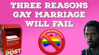 Download Three Reasons Gay Marriage Vote Will Fail #Australia Video