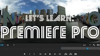 Download Let's Learn: Premiere Pro - How to Edit 360 Video From the Ricoh Theta S Video