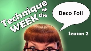 Download Technique of the Week - Season 2 # 5 - Deco Foil Video