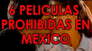 Download 6 Películas Mexicanas Prohibidas en México Video