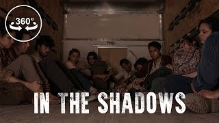 Download In The Shadows - 360 VR Video Video