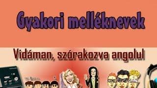 Download Angol szavak/szókincs - Gyakori melléknevek (zenesangol) Video