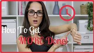 Download How to get MORE done in LESS time! Video