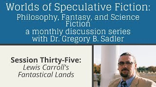 Download Lewis Carroll's Fantastic Lands | Worlds of Speculative Fiction (lecture 35) Video