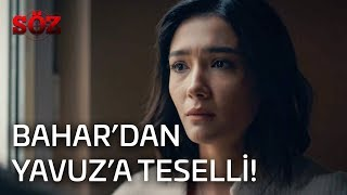 Download Söz | 25.Bölüm - Bahar'dan Yavuz'a Teselli! Video