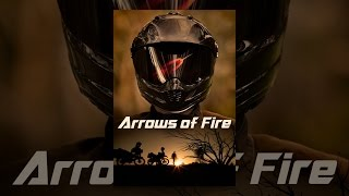 Download Arrows of Fire Video
