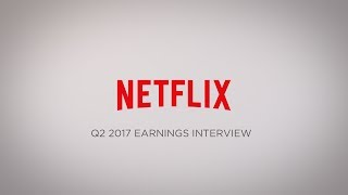 Download Netflix Q2 2017 Earnings Interview Video