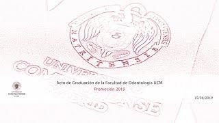 Download Acto de Graduación de la Facultad de Odontología Promoción 2019 UCM. Video