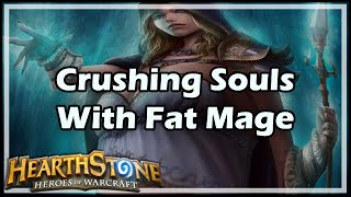 Download [Hearthstone] Crushing Souls With Fat Mage Video