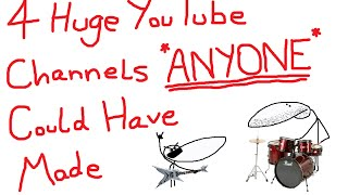 Download 4 Huge Youtube Channels ANYONE Could Have Made Video