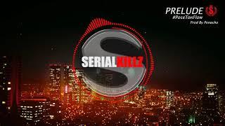 Download SerialKillz - Prélude - #PoseTonFlow Prod. By Penacho Video