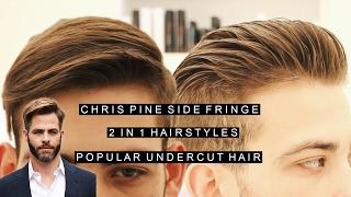 Download Chris Pine Side Fringe | 2 in 1 Men's Hairstyles | Popular Undercut Hairstyle Video