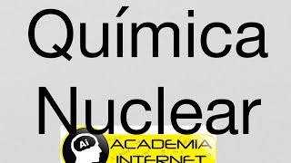 Download Química Nuclear, radiactividad, Radiación alfa, beta, gamma, fisión nuclear, fusión nuclear. Video