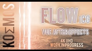 Download 4K | FLOW - CG VUE & After Effects Video