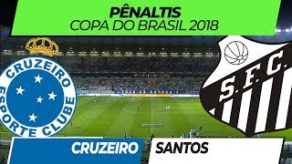 Download Cruzeiro x Santos • Pênaltis • Copa do Brasil • 15/08/2018 Video